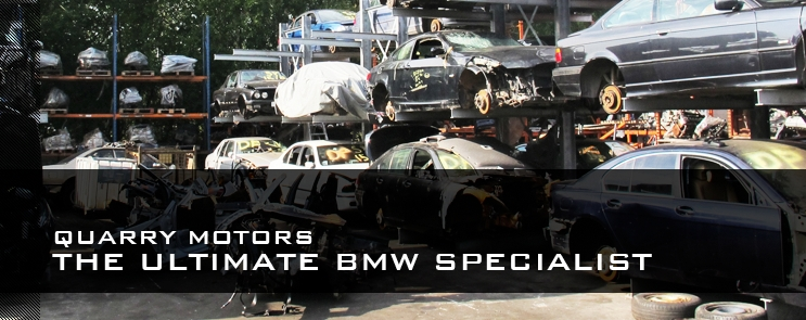 Quarry Motors Bmw Breakers New Used Bmw Parts Spares